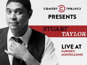 """COMEDY CENTRAL SNAPS UP STUART TAYLOR TO PRESENT """"COMEDY CENTRAL PRESENTS STUART TAYLOR LIVE AT PARKER'S"""""""