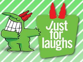 JUST FOR LAUGHS MONTH