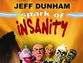 Jeff Dunham - Spark of Insanity