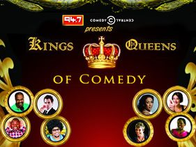 KINGS AND QUEENS COMEDY SHOW WILL HAVE YOU ROYALLY HOOKED!